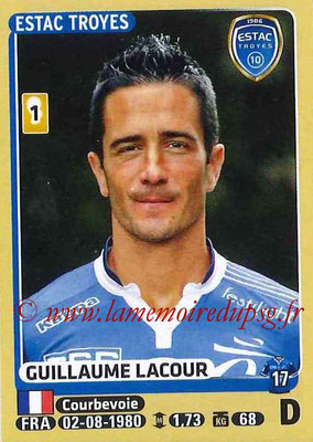 2015-16 - Panini Ligue 1 Stickers - N° 460 - Guillaume LACOUR (ESTAC Troyes)
