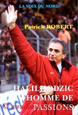 2000-06 xx - Halilhodzic, homme de passions (La voix du nord, 111 pages)
