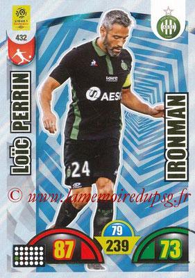 2018-19 - Panini Adrenalyn XL Ligue 1 - N° 432 - Loïc PERRIN (Saint-Etienne) (Ironman)