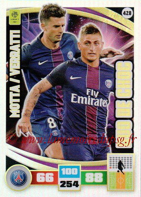 2016-17 - Panini Adrenalyn XL Ligue 1 - N° 428 - Thiago MOTTA + Marco VERRATTI (Paris Saint-Germain) (Duo de Choc)