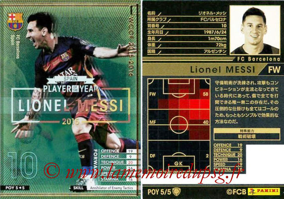 2015-16 - Panini WCCF - N° POY5 - Lionel MESSI (FC Barcelone) (Player Of the Year)