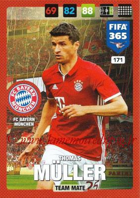 2016-17 - Panini Adrenalyn XL FIFA 365 - N° 171 - Thomas MULLER  (FC Bayern Munich)