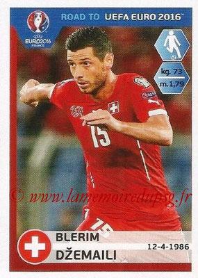 Panini Road to Euro 2016 Stickers - N° 363 - Blerim DZEMAILI (Suisse)