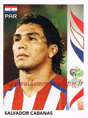 2006 - Panini FIFA World Cup Germany Stickers - N° 127 - Salvador CABANAS (Paraguay)