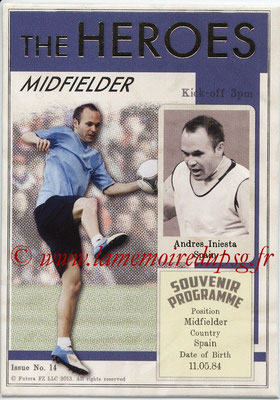 2013 - Futera World Football Unique - N° HER14 - Andres INIESTA (Espagne) (Midfielder) (The Heroes)