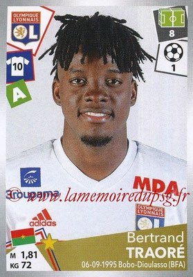 2017-18 - Panini Ligue 1 Stickers - N° 202 - Bertrand TRAORE (Lyon)