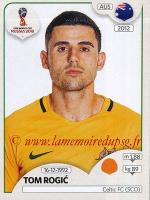 2018 - Panini FIFA World Cup Russia Stickers - N° 227 - Tom ROGIC (Australie)