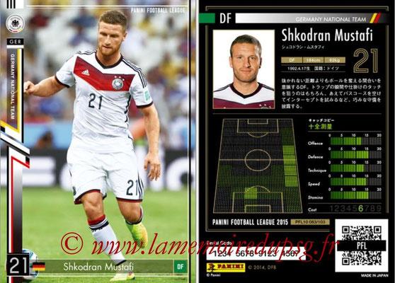 Panini Football League 2015 - PFL10 - N° 083 - Shkodran MUSTAFI (Allemagne)