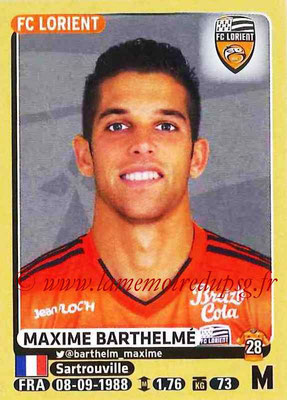 2015-16 - Panini Ligue 1 Stickers - N° 182 - Maxime BARTHELME (FC Lorient)