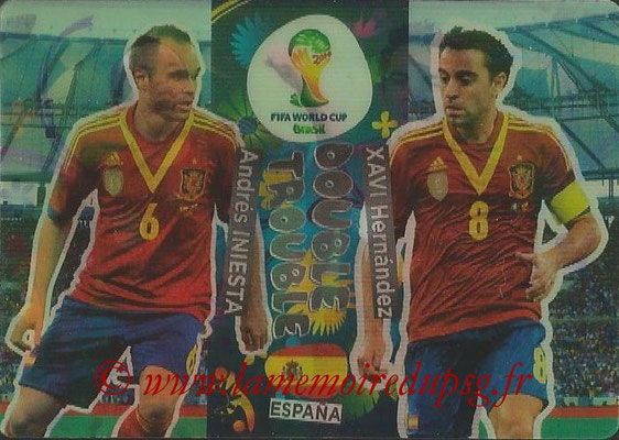 2014 - Panini FIFA World Cup Brazil Adrenalyn XL - N° 414 - Andres INIESTA & Xavi HERNANDEZ (Espagne) (Double trouble)