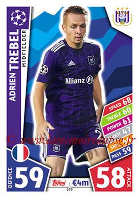 2017-18 - Topps UEFA Champions League Match Attax - N° 279 - Adrien TREBEL (RCS Anderlecht)