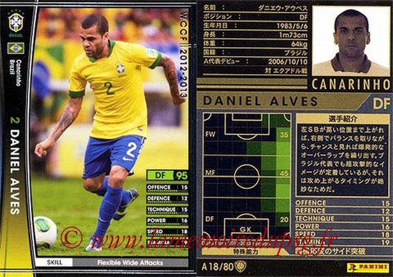 2012-13 - WCCF - N° A18 - Daniel ALVES (Brésil)