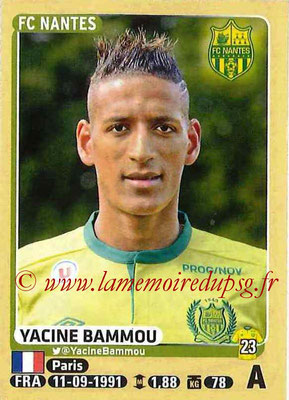 2015-16 - Panini Ligue 1 Stickers - N° 308 - Yacine BAMMOU (FC Nantes)