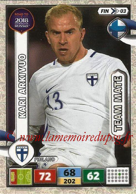 2018 - Panini Road to FIFA World Cup Russia Adrenalyn XL - N° FIN03 - Kari ARKIVUO (Finlande)