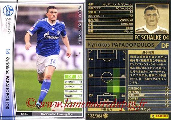 2012-13 - WCCF - N° 133 - Kyriakos PAPADOPOULOS (FC Schalke 04)