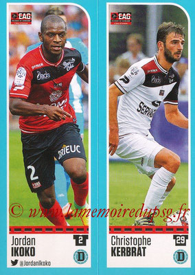 2016-17 - Panini Ligue 1 Stickers - N° 220 + 221 - Jordan IKOKO + Christophe KERBRAT (Guingamp)