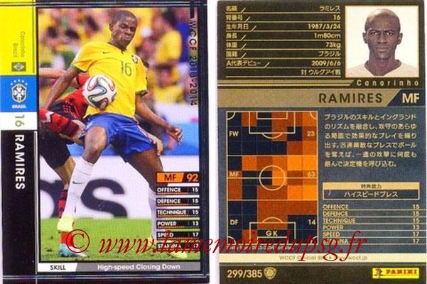 2013-14 - WCCF - N° 299 - RAMIRES (Brésil)