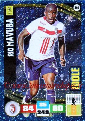 2016-17 - Panini Adrenalyn XL Ligue 1 - N° 391 - Rio MAVUBA (Lille) (Idole)