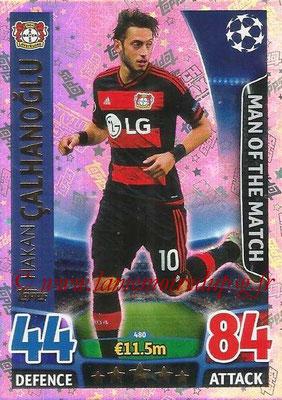 2015-16 - Topps UEFA Champions League Match Attax - N° 480 - Hakan CALHANOGLU (Bayer 04 Leverkusen) (Man of the Match)