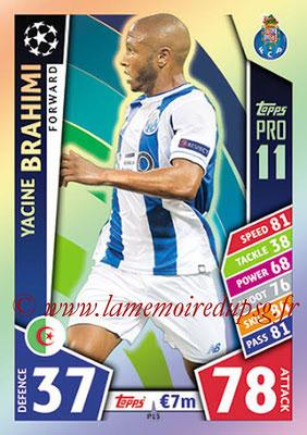 2017-18 - Topps UEFA Champions League Match Attax - N° P13 - Yacine BRAHIMI (FC Porto) (Pro 11)