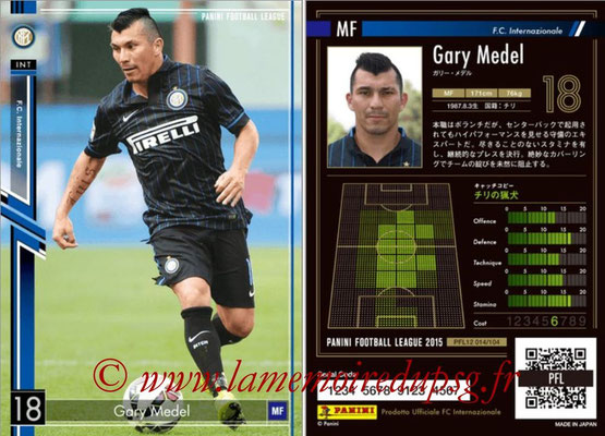 Panini Football League 2015 - PFL12 - N° 014 - Gary MEDEL (Inter)
