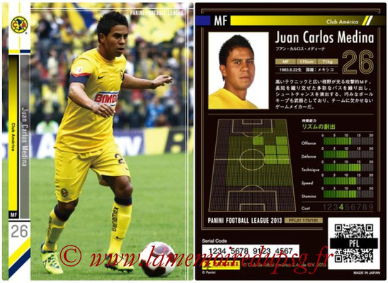 Panini Football League 2013 - PFL01 - N° 175 - Juan Carlos Medina ( Club America )