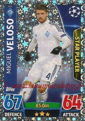 2015-16 - Topps UEFA Champions League Match Attax - N° 296 - Miguel VELOSO (FC Dynamo Kiev) (Star Player)