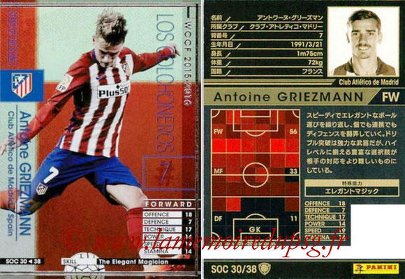 2015-16 - Panini WCCF - N° SOC30 - Antoine GRIEZMANN (Club Atletico de Madrid) (Stars Of The Club)