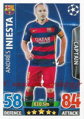 2015-16 - Topps UEFA Champions League Match Attax - N° 248 - Andrés INIESTA (FC Barcelone) (Captain)
