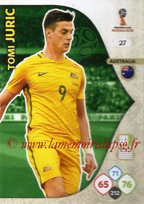2018 - Panini FIFA World Cup Russia Adrenalyn XL - N° 027 - Tomi JURIC (Australie)