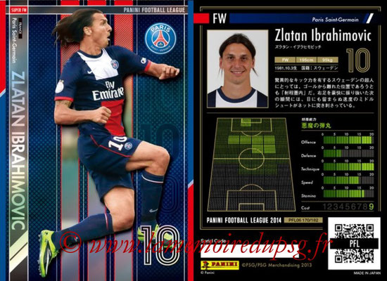 Panini Football League 2014 - PFL06 - N° 170 - Zlatan IBRAHIMOVIC (Paris Saint-Germain) (Super FW)