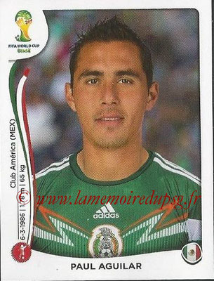 2014 - Panini FIFA World Cup Brazil Stickers - N° 077 - Paul AGUILAR (Mexique)