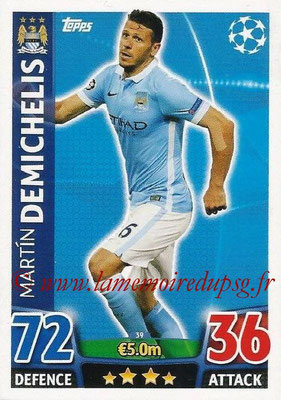 2015-16 - Topps UEFA Champions League Match Attax - N° 039 - Martin DEMICHELIS (Manchester City FC)