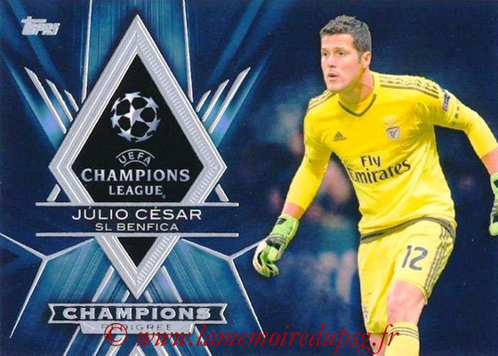 2015-16 - Topps UEFA Champions League Showcase Soccer - N° CP-JC - Julio CESAR (SL Benfica) (Champions Pedigree)