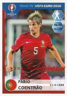 Panini Road to Euro 2016 Stickers - N° 229 - Fabio COENTRAO (Portugal)