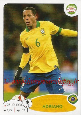 2014 - Panini Road to FIFA World Cup Brazil Stickers - N° 002 - ADRIANO (Brésil)