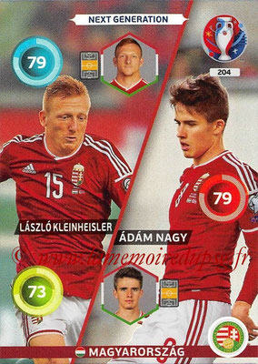 Panini Euro 2016 Cards - N° 204 - Laszlo KLEINHEISLER + Adam NAGY (Hongrie) (Next Generation)