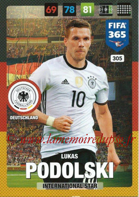 2016-17 - Panini Adrenalyn XL FIFA 365 - N° 305 - Lukas PODOLSKI (Allemagne) (International Star)