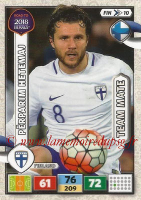 2018 - Panini Road to FIFA World Cup Russia Adrenalyn XL - N° FIN10 - Pêrparim HETEMAJ (Finlande)