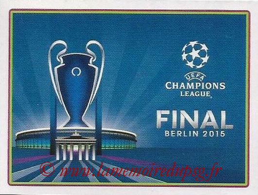 2014-15 - Panini Champions League N° 344 - Finale Berlin 2016