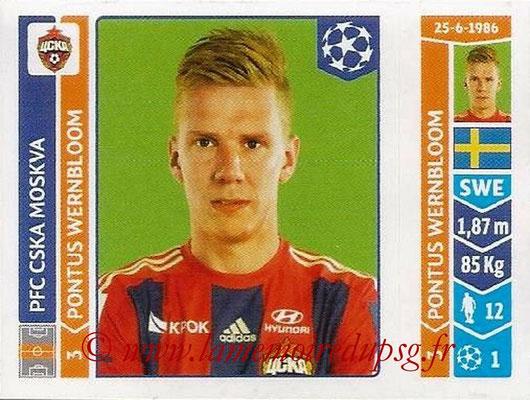2014-15 - Panini Champions League N° 387 - Pontus WERNBLOOM (PFC CSKA Moscou)