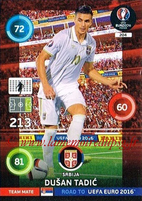 Panini Road to Euro 2016 Cards - N° 204 - Dusan TADIC (Serbie)