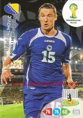 2014 - Panini FIFA World Cup Brazil Adrenalyn XL - N° 040 - Sejad SALIHOVIC (Bosnie-Herzegovine)