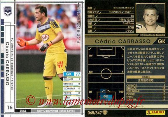 2015-16 - Panini WCCF - N° 065 - Cédric CARASSO (FC Girondins de Bordeaux)
