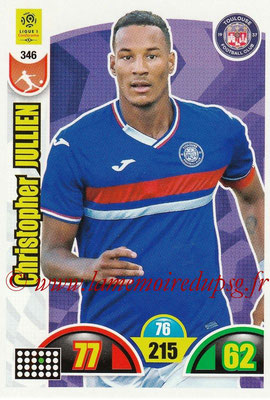 2018-19 - Panini Adrenalyn XL Ligue 1 - N° 346 - Christopher JULLIEN (Toulouse)