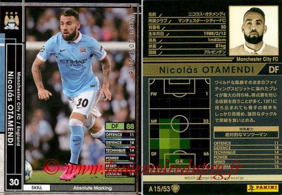 2015-16 - Panini WCCF - N° A15 - Nicolas OTAMENDI (Manchester City FC)