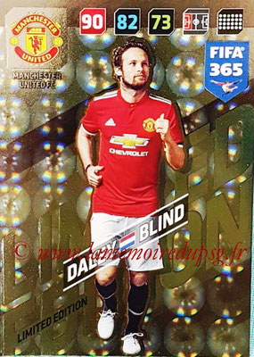 2017-18 - Panini FIFA 365 Cards - N° LE-DB - Daley BLIND (Manchester United) (Limited Edition)