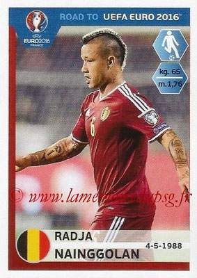 Panini Road to Euro 2016 Stickers - N° 006 - Radja NAINGGOLAN (Belgique)