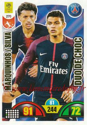 2018-19 - Panini Adrenalyn XL Ligue 1 - N° 270 - MARQUINHOS + Thiago SILVA (Paris Saint-Germain) (Duo de Choc)