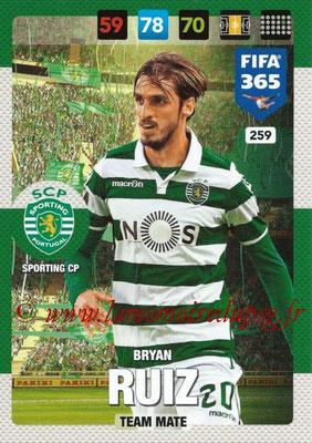 2016-17 - Panini Adrenalyn XL FIFA 365 - N° 259 - Bryan RUIZ (SportIng CP)